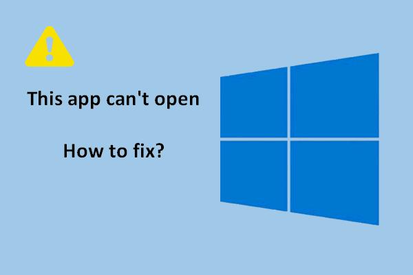 Çözüldü: Windows 10 Uygulamaları Tıkladığınızda Açılmıyor [MiniTool Haberleri]