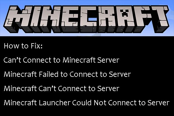 Ja nevarat izveidot savienojumu ar Minecraft serveri, kā to novērst? [MiniTool ziņas]