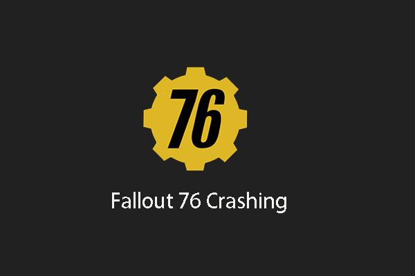 Resuelto: Fallout 76 se estrella | Aquí hay 6 soluciones [MiniTool News]