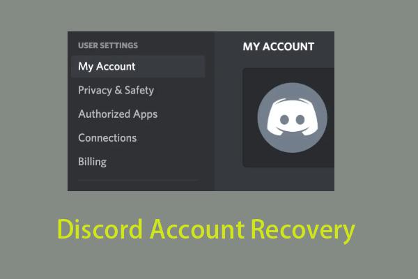 Discordi konto taastamine: taastage ebakõla konto [MiniTool News]