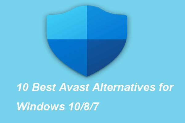 10 parimat Avasti alternatiivi Windows 10/8/7 jaoks [2021 värskendus] [MiniTooli uudised]