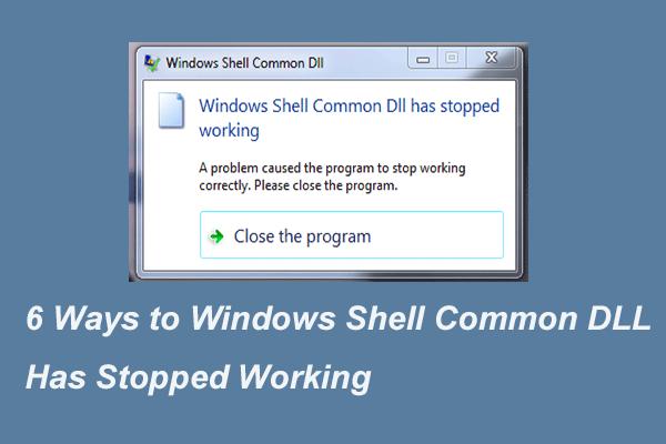 6 viisi Windows Shelli levinud DLL-i töö lakanud [MiniTool News]
