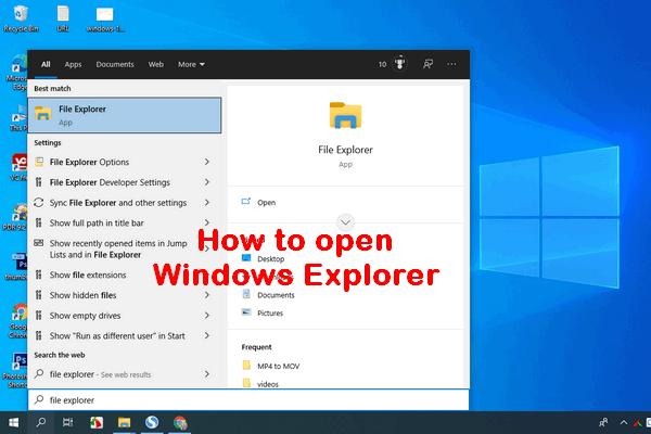 11 formas de abrir el Explorador de Windows en Windows 10 [MiniTool News]