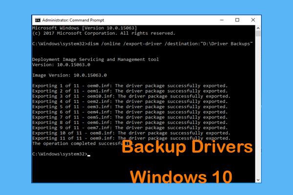 Ako zálohovať ovládače Windows 10? Ako obnoviť? Získajte sprievodcu! [MiniTool News]