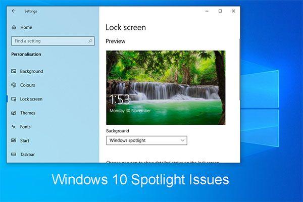 Kako riješiti probleme s Windows 10 u središtu pažnje jednostavno i učinkovito [MiniTool News]