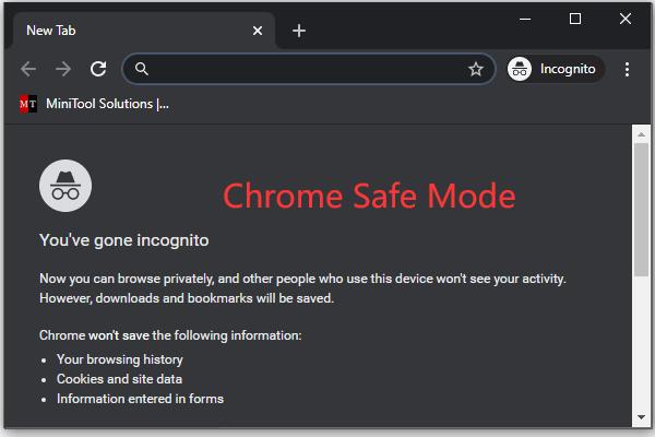 Cómo iniciar Chrome en modo seguro para navegar en privado [MiniTool News]