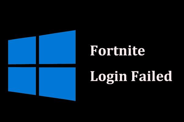 O login do Fortnite falhou? Experimente estas soluções eficazes para consertar! [Notícias MiniTool]
