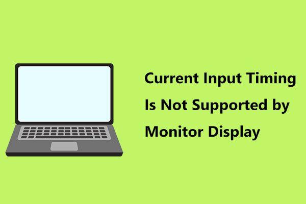 """Исправите проблем """"Тренутно време уноса није подржано од екрана монитора"""" [МиниТоол Невс]"""