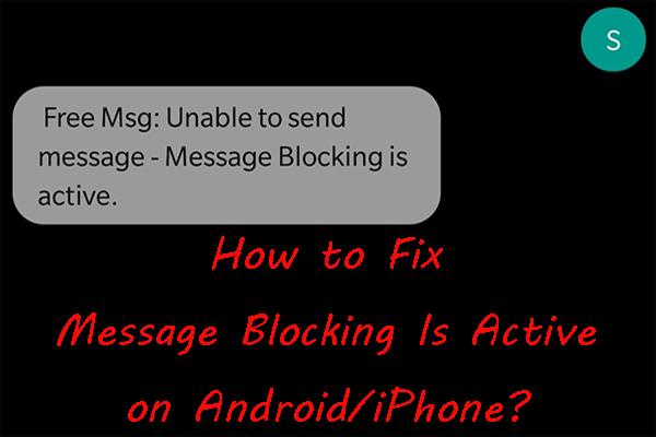Oprava: Nemožno odoslať správu - blokovanie správ je v telefóne aktívne [MiniTool News]