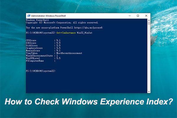 Come visualizzare l'indice di esperienza di Windows su Windows 10? [Novità MiniTool]