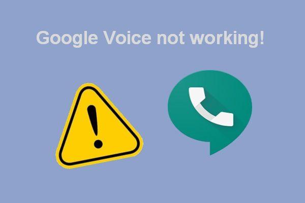 Solucionar problemas con Google Voice que no funciona en 2020 [MiniTool News]