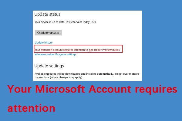 Com es corregeix l'error 'El vostre compte de Microsoft requereix atenció' [MiniTool News]