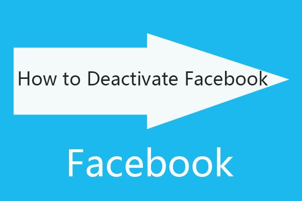 Kuidas deaktiveerida Facebooki konto - 4 sammu [2021 juhend] [MiniTooli uudised]