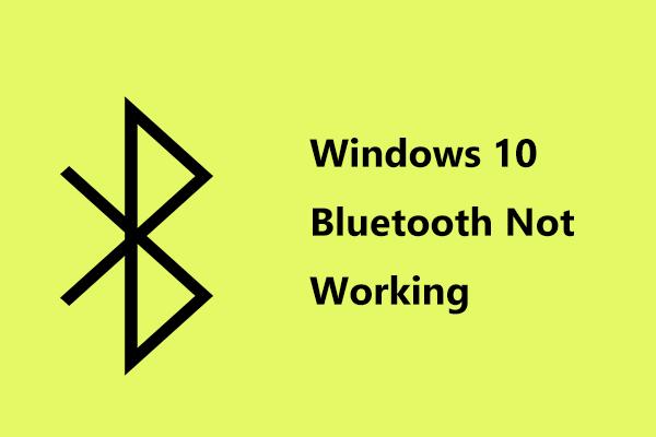 빠른 수정 Windows 10 Bluetooth가 작동하지 않음 (5 가지 간단한 방법) [MiniTool 뉴스]