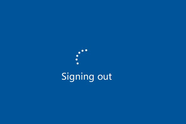 स्क्रीन समस्या पर हस्ताक्षर करने पर विंडोज 10 अटक को कैसे ठीक करें? [मिनीटूल न्यूज़]