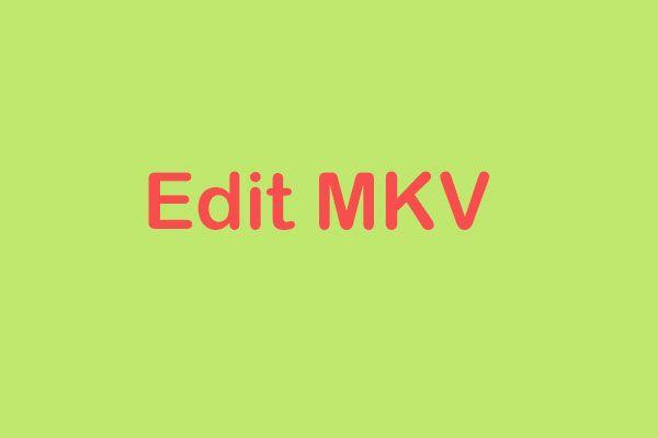 MKV Dosyalarını Ücretsiz Olarak Düzenleme (Adım Adım Kılavuz)
