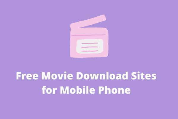 6 legjobb ingyenes filmletöltő oldal mobiltelefonhoz