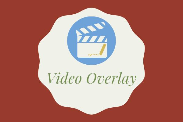 Video Kaplama - Kolaylıkla Resim İçinde Resim Efekti Oluşturun