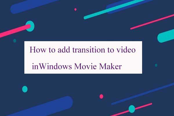 Kuidas lisada üleminekut videofilmi Windows Movie Maker
