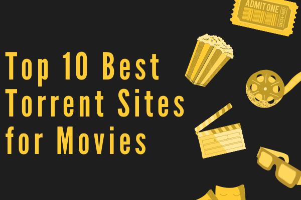 A filmek legjobb 10 legjobb torrentoldala 2021-ben