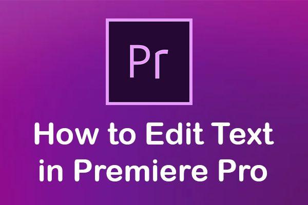 Resuelto - Cómo editar texto en Premiere Pro