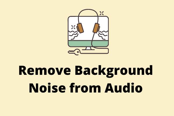 آڈیو سے پس منظر کے شور کو ہٹانے کے 2 طریقے