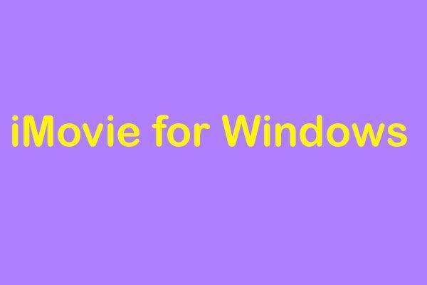 iMovie for Windows - 6 parimat iMovie alternatiivi, mida saate proovida