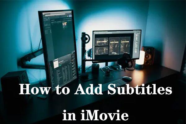 Atrisināts - kā pievienot subtitrus iMovie (iPhone / iPad / Mac)