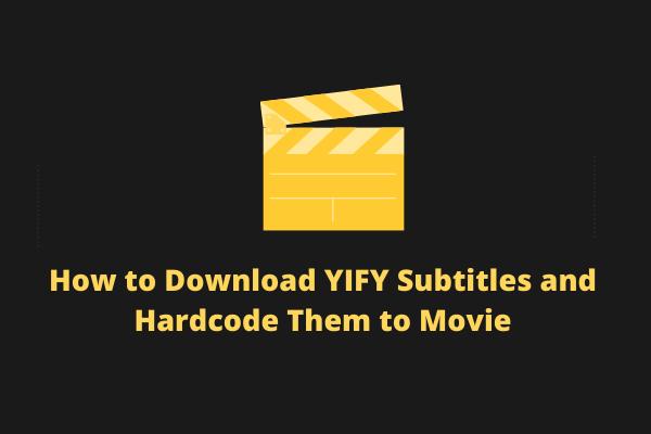 YIFY Altyazıları Nasıl İndirilir ve Filmlere Sabit Kodla Kodlanır