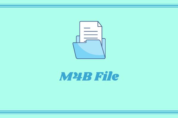 ไฟล์ M4B คืออะไรและผู้เล่น M4B ที่ดีที่สุด 5 อันดับแรก