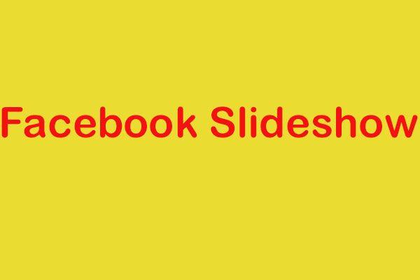 So erstellen Sie eine Diashow auf Facebook | Beste Methode & Leitfaden im Jahr 2021