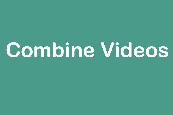 5 maneiras fáceis de combinar vídeos em um com facilidade (100% funcional)