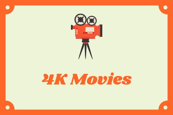8 mejores películas 4K de todos los tiempos | Revisar y descargar