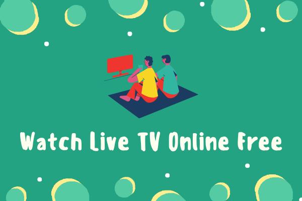 शीर्ष 6 लाइव टीवी स्ट्रीमिंग साइटें लाइव टीवी ऑनलाइन नि: शुल्क देखने के लिए