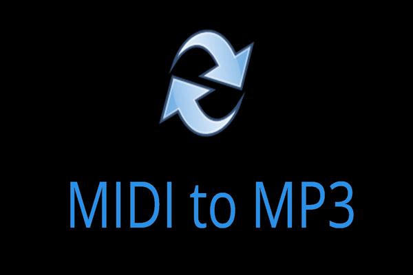 Los 5 mejores convertidores de MIDI a MP3 en 2021 [Consejos de MiniTool]