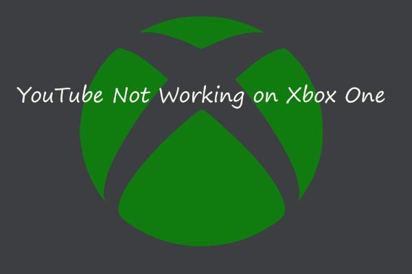 A YouTube nem működik az Xbox One-on? Itt van, hogyan lehet kijavítani!