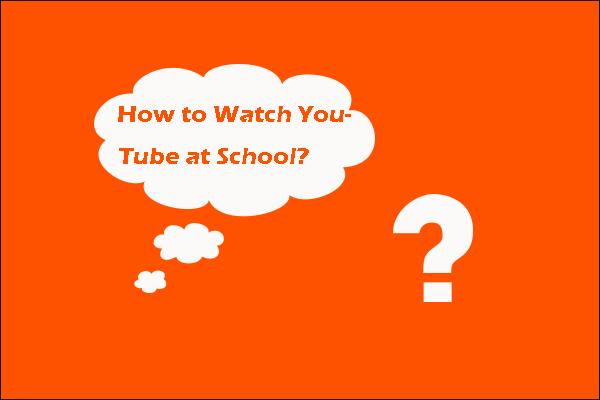 [Lahendatud] Kuidas vaadata YouTube'i koolis?