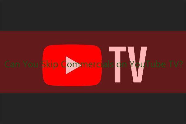 Môžete preskočiť reklamy na YouTube TV? Áno môžeš